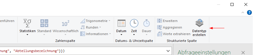 Datentyp erstellen im Power Query Editor Menüband